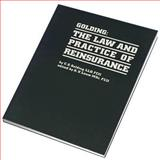 Golding : The Law and Practice of Reinsurance, Witherby and Co. Ltd., Staff and Golding, C. E., 094869114X