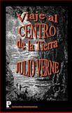 Viaje Al Centro de la Tierra, Julio Verne, 1475101147