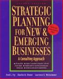 Strategic Planning for New and Emerging Businesses : A Consulting Approach, Fry, Fred L. and Stoner, Charles R., 1574101145
