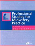 Professional Studies for Midwifery Practice 9780443061141