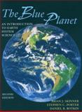 The Blue Planet : An Introduction to Earth System Science, Skinner, Brian J. and Porter, Stephen C., 0471161144