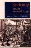 Sodomy in Early Modern Europe, , 0719061148