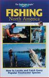 Fishing North America, Editors of Creative Publishing, The Outdoor Editors of CPi, 0865731144