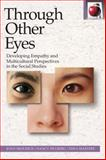 Through Other Eyes : Developing Empathy and Multicultural Perspectives in the Social Studies, Skolnick, Joan and Dulberg, Nancy, 0887511147