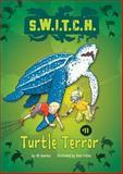 Turtle Terror, Ali Sparkes, 146772114X