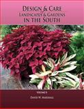 Design and Care of Landscapes and Gardens in the South, Volume 2, David Marshall, 149445114X