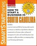 How to Start a Business in South Carolina, Entrepreneur Press, 1599181142