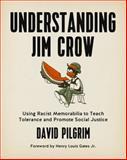 Understanding Jim Crow