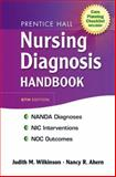 Nursing Diagnosis Handbook, Wilkinson, Judith M. and Ahern, Nancy R., 0138131147