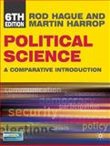 Political Science : A Comparative Introduction, Hague, Rod and Harrop, Martin, 0230101143