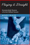 Playing It Straight, Mindy Blaise, 0415951143