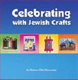Celebrating with Jewish Crafts, Edid Ruzansky, Rebeca, 0615171141
