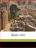 Bird-Life, W p. 1868-1942 Pycraft, 1149301147