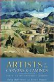 Artists of the Canyons and Caminos, Edna Robertson and Sarah Nestor, 1423601149