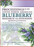 Proceedings of the Ninth North American Blueberry Research and Extension Workers Conference, Forney, Charles F. and Eaton, Leonard J., 1560221143