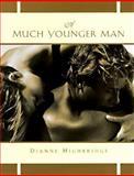 A Much Younger Man, Dianne Highbridge, 1569471142