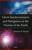 Clock Synchronization and Navigation in the Vicinity of the Earth, Thomas B. Bahder, 1606921142