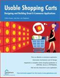 Usable Web Shopping Carts : Designing and Building Great E-Commerce Applications, Stephens, Jon and Kerr, Jody, 1904151140
