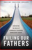 Failing Our Fathers, Ronald B. Mincy and Monique Jethwani, 0199371148