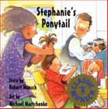 Stephanie's Ponytail, Robert Munsch, 1554511143