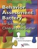 The Behavior Assessment Battery for School-Aged Children Who Stutter, Vanryckeghem, Martine and Brutten, Gene J., 1597561142
