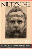 Nietzsche and the Gods, Stuhr, John J., 0791451143