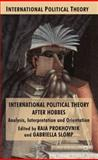 International Political Theory after Hobbes : Analysis, Interpretation and Orientation, , 023024114X