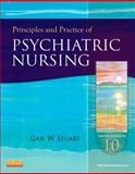 Principles and Practice of Psychiatric Nursing, Stuart, Gail Wiscarz, 0323091148