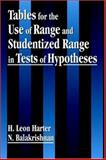 Tables for the Use of Range and Studentized Range in Tests of Hypotheses, Harter, H. Leon and Balakrishnan, N., 0849331145