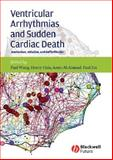 Ventricular Arrhythmias and Sudden Cardiac Death : Mechanism, Ablation, and Defibrillation, , 1405161140