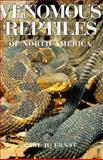 Venomous Reptiles of North America, Carl H. Ernst, 1560981148