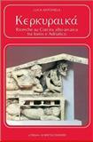 Kerkuraika : Ricerche Su Corcira Alto-Arcaica Tra Ionio e Adriatico, Antonelli, Luca, 8882651142