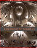 Experiencing Art Around Us 9780534641146