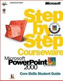 Microsoft PowerPoint 2000 Step by Step Courseware Core Skills Class Pack 9780735611146
