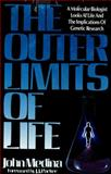 The Outer Limits of Life, John Medina, 0840791143