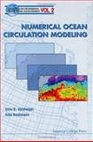 Numerical Ocean Circulation Modeling, Haidvogel, Dale B. and Beckmann, Aike, 1860941141
