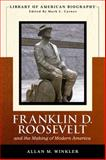 Franklin Delano Roosevelt and the Making of Modern America, Winkler, Allan M., 0321091140