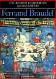The Structures of Everyday Life - The Limits of the Possible, Braudel, Fernand, 0520081145