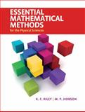 Essential Mathematical Methods for the Physical Sciences, Riley, K. F. and Hobson, M. P., 052176114X