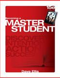 Becoming a Master Student, Ellis, Dave, 1305081145