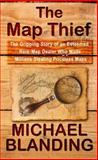 The Map Thief, Michael Blanding, 1410471144
