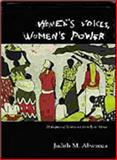 Women's Voices, Women's Power : Dialogues of Resistance from East Africa, Abwunza, Judith, 1442601140