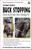 Crow Hopper's Big Guide to Buck Stopping, Keith Hosman, 149272114X
