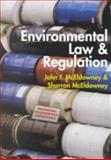 Environmental Law and Regulation, McEldowney, John F. and McEldowney, Sharron, 1841741140