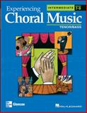 Experiencing Choral Music, Intermediate, McGraw-Hill-Glencoe Staff, 0078611148