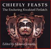 Chiefly Feasts, , 0295971142