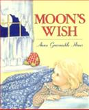 Moon's Wish, Anna Grossnickle Hines, 0395581141