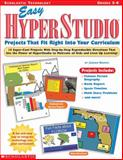 Easy Hyperstudio Projects That Fit Right into Your Curriculum, Jordan Brown, 0439131146