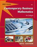 Contemporary Business Mathematics for Colleges, Brief (with Printed Access Card), Deitz, James E. and Southam, James L., 1133191142