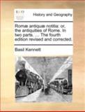 Romæ Antiquæ Notiti, Basil Kennett, 1140711148